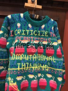 "Jumper with slogan - ""I criticise the pernicious imperialism of computational thinking."""