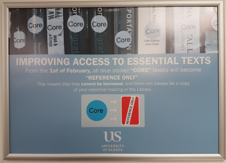 """Improving Access to Essential Texts"": Core to Reference Only poster in the Library"