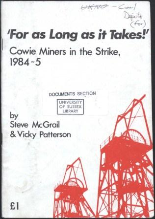 'For as long as it takes' - Cowie Miners in the Strike 1984-5_page1_image1