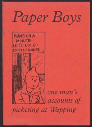 Paper Boys - one man's accounts of picketing at Wapping_page1_image1
