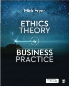 Ethics Theory & Business Practice