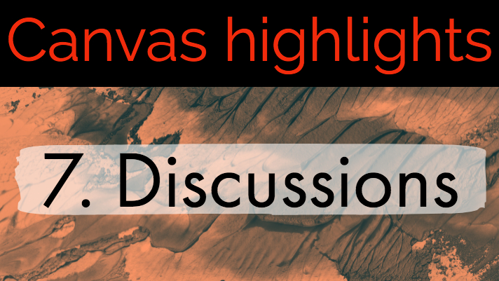 Canvas Highlights 7 - Discussions