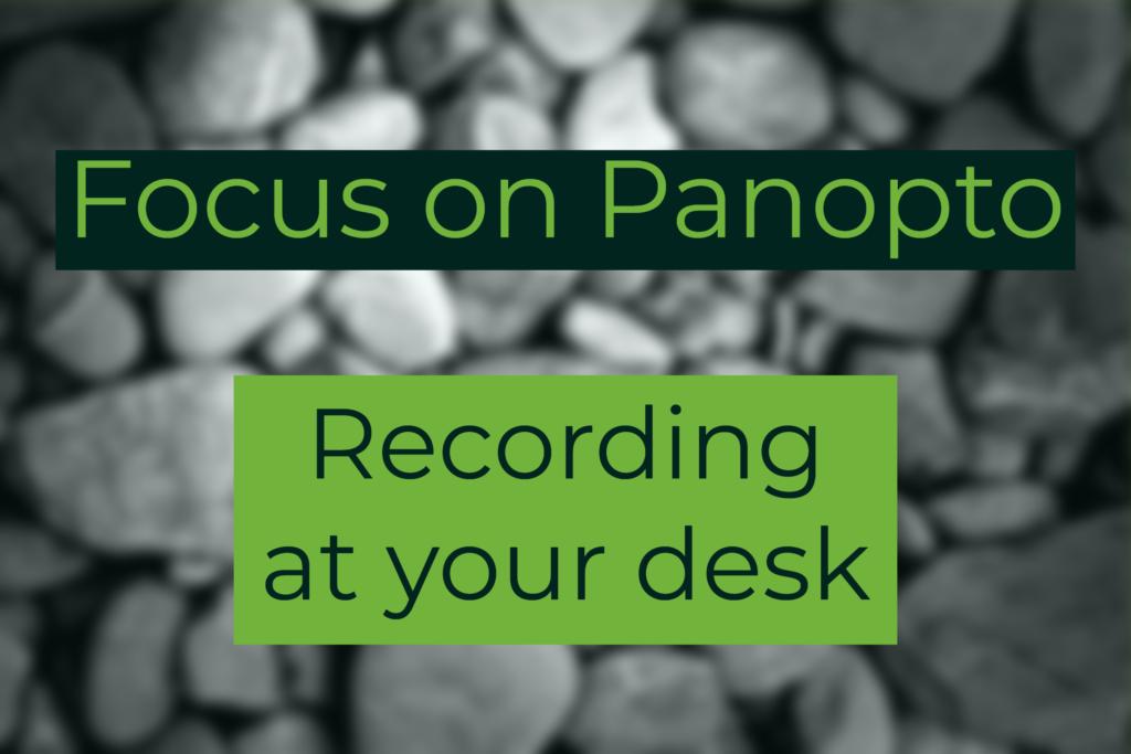 Focus on Panopto